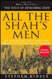 All the Shah's Men | Exposing Operation Ajax and the Iran Coup in 1953