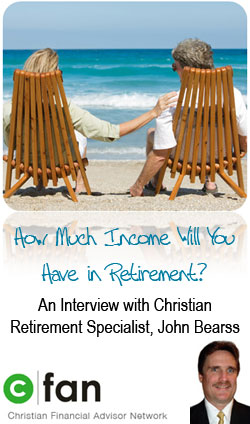 How to Create a Lifetime Income in Retirement - Christian Financial Advisor Network