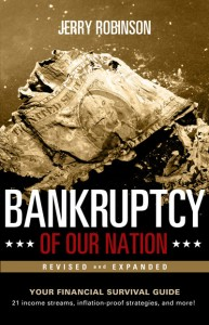 Bankruptcy of our Nation by Jerry Robinson: Order Now!