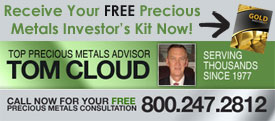 Where to Buy Gold - Where to Buy Silver - Tom Cloud Email Alerts