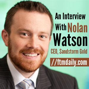 Sandstorm Gold Ltd CEO Nolan Watson