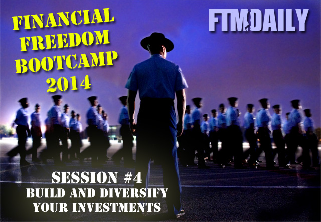 Financial Freedom Bootcamp 2014: Part 4