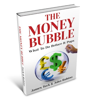 THE MONEY BUBBLE James Turk & John Rubino