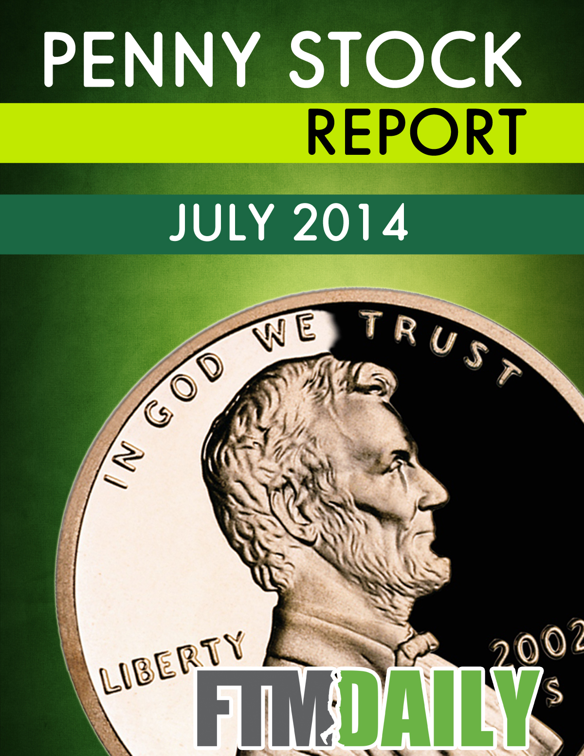 Penny Stock Report - July 2014 Performance