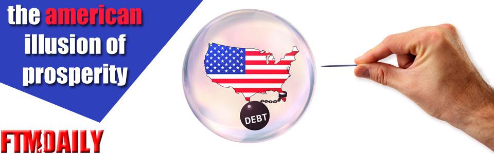 The American Illusion of Prosperity
