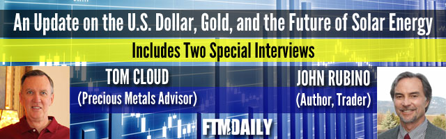 PODCAST: An Update on the Dollar, Gold, and the Future of Solar Energy