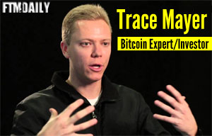 An Interview with Trace Mayer