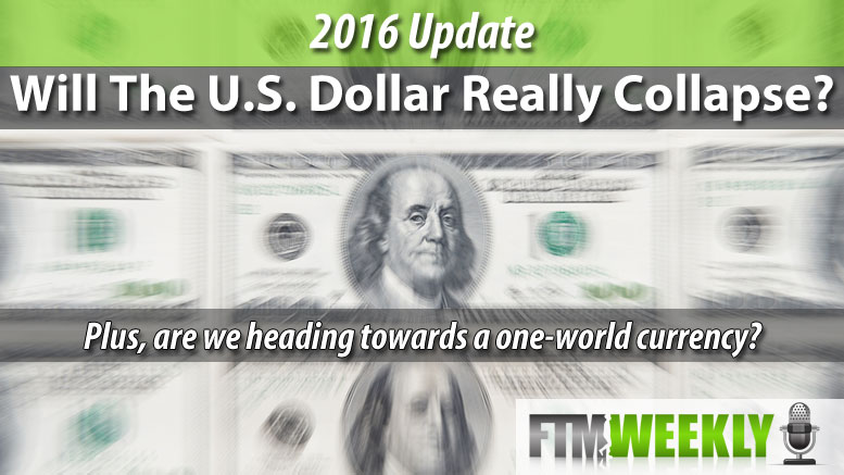 PODCAST: Will the U.S. Dollar Really Collapse?