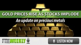 PODCAST: Gold Prices Rise As Stocks Implode