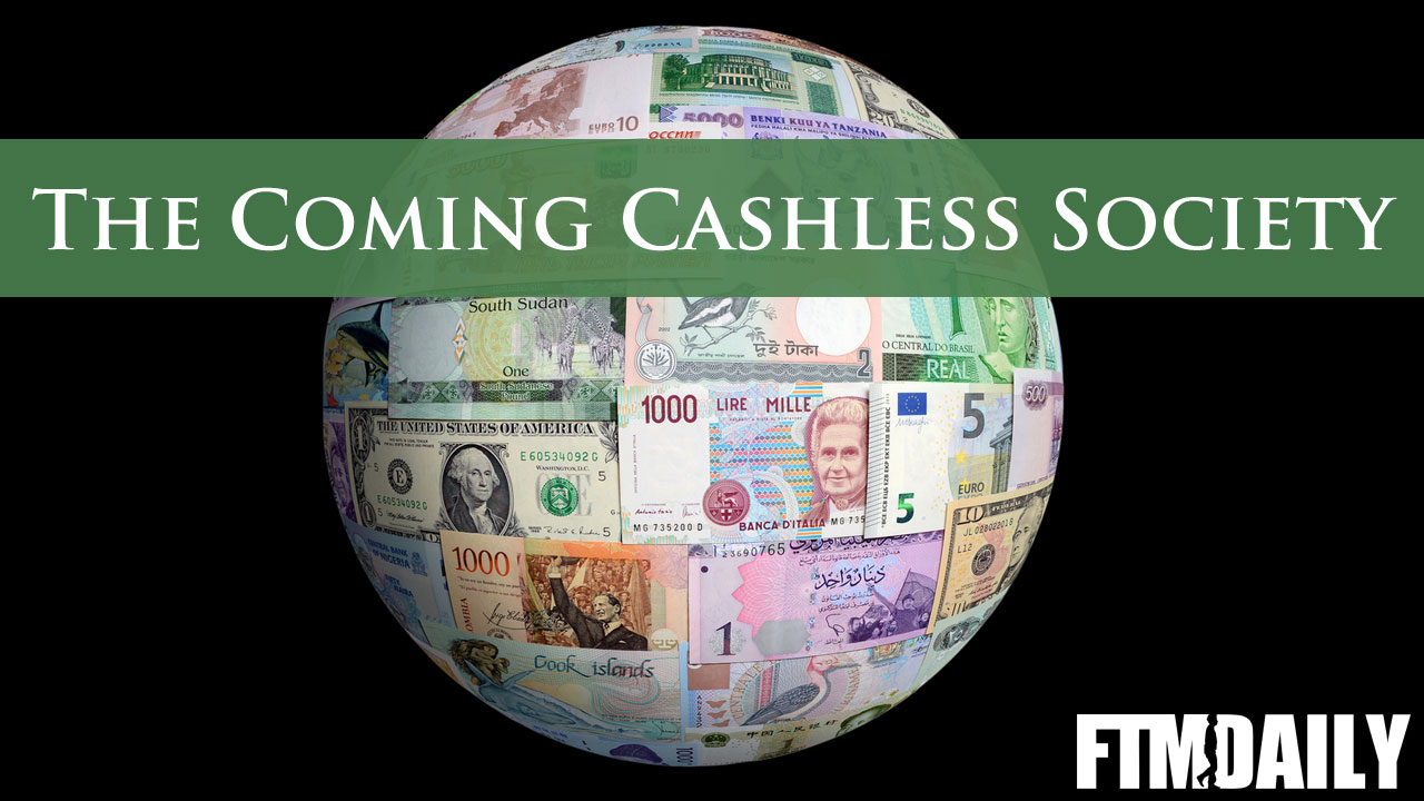 EXCLUSIVE VIDEO: The Coming Cashless Society