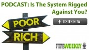 PODCAST: Is The System Rigged Against You?