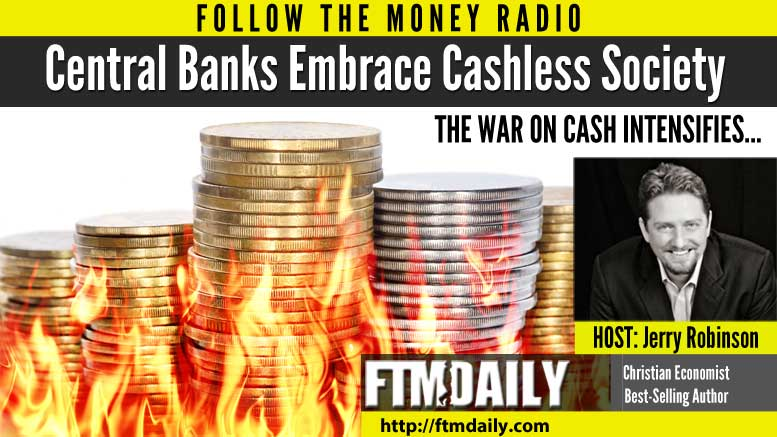 PODCAST: Central Banks Embrace Cashless Society