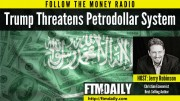 Donald Trump Threatens Petrodollar System