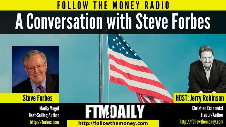 A Conversation With Steve Forbes