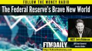 The Federal Reserve's Brave New World