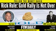 Why the Gold Rally is Not Over
