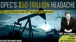 PODCAST: OPEC's $50 Trillion Headache
