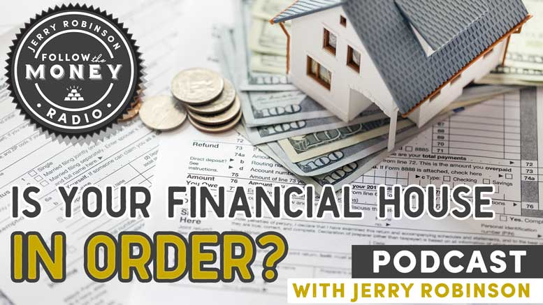 Is Your Financial House In Order