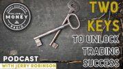 Two Vital Keys For Trading Success