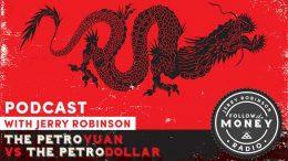 The Petroyuan vs. the Petrodollar