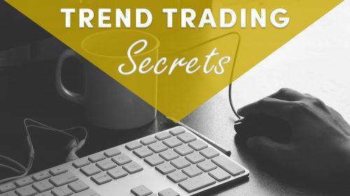 Trend Trading Secrets