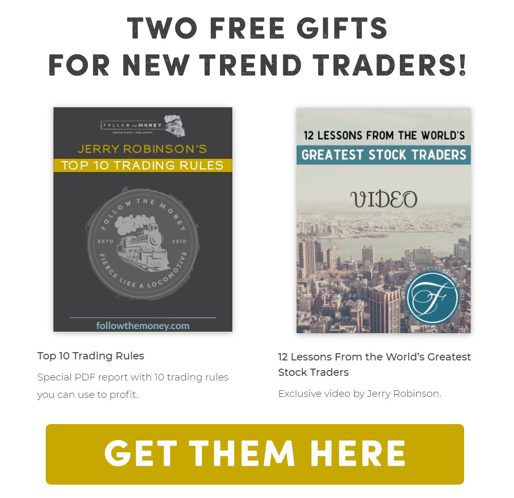 Two Free Gifts For New Trend Traders
