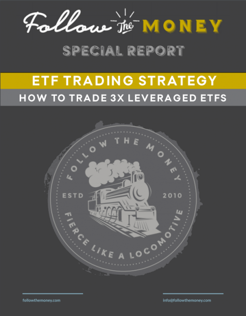 3X ETF Trading Strategy - Special Report