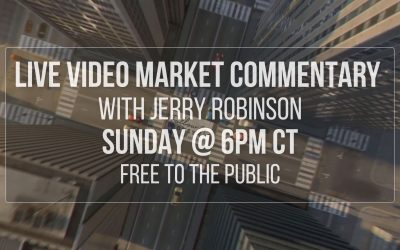 The Robinson Report: Live Video Market Commentary w/ Jerry Robinson