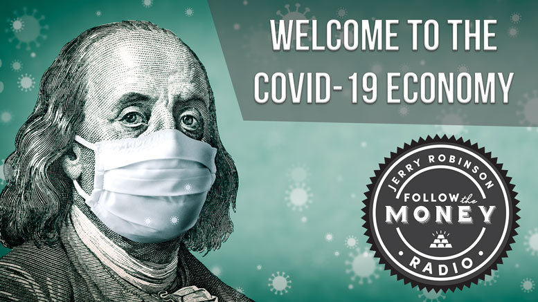 Welcome to the Covid-19 Economy