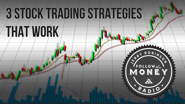 3 Stock Trading Strategies That Work