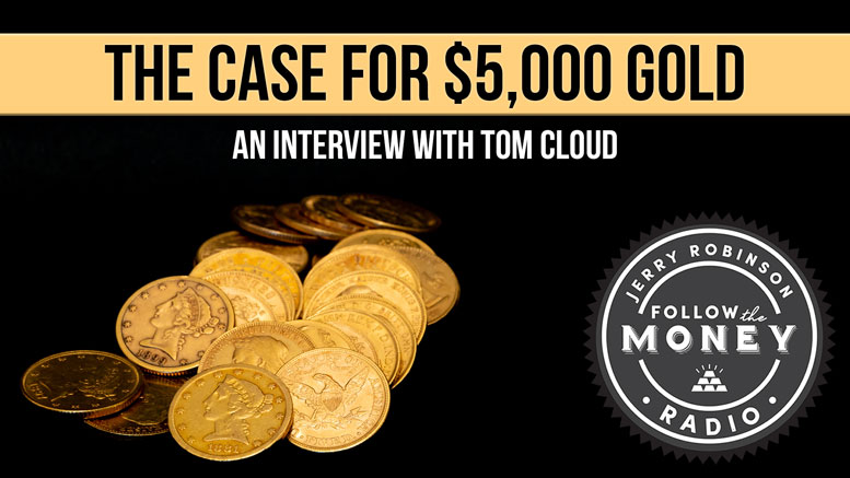 The Case For $5,000 Gold