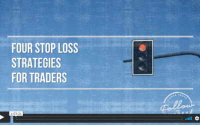 VIDEO: Four Stop Loss Strategies For Traders