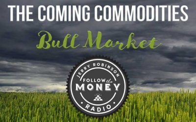 PODCAST: The Coming Commodities Bull Market