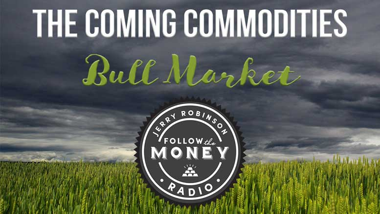 Coming Commodities Bull Market
