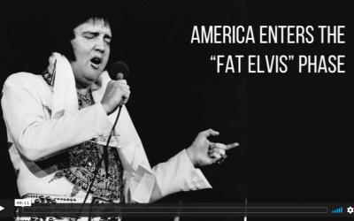 """VIDEO: America Enters The """"Fat Elvis"""" Phase"""