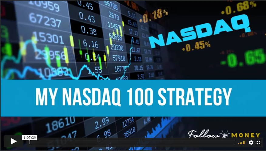 VIDEO: My Nasdaq 100 Strategy