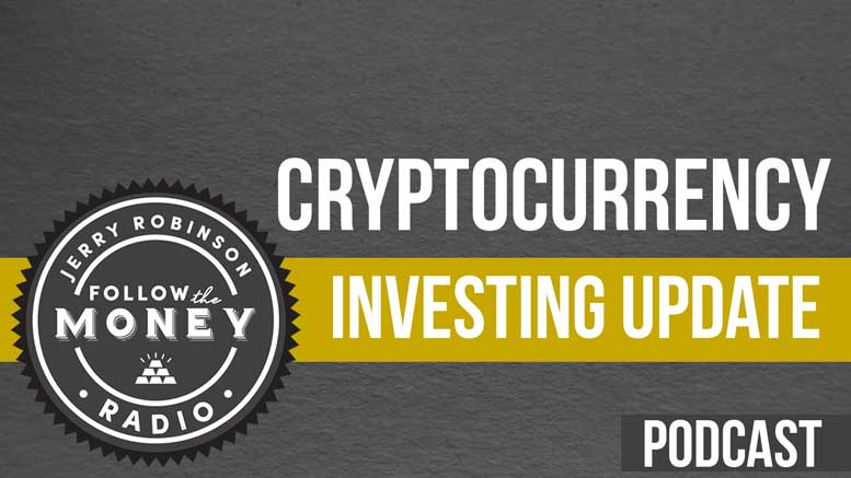 PODCAST: Cryptocurrency Investing Update