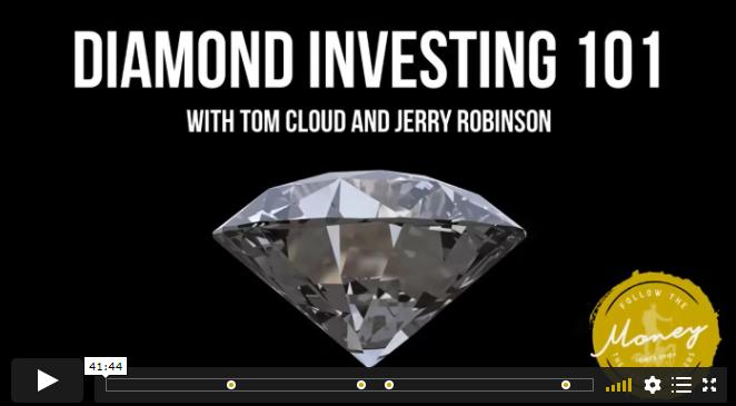 VIDEO: Diamond Investing 101