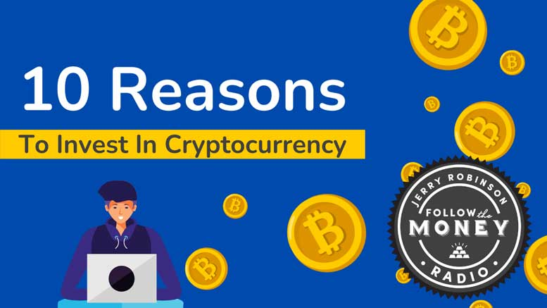 PODCAST: 10 Reasons To Invest In Cryptocurrencies
